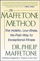The Maffetone Method:  The Holistic  Low-Stress