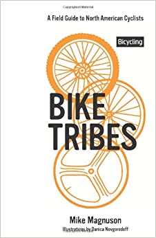 Book Bike Tribes: A Field Guide to North American Cyclists