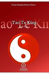 Tao te king (tradução) (Coleção Filosofia à Maneira Clássica) (Portuguese Edition) Kindle Edition