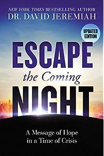 Escape the coming night david jeremiah cc carlson 9780849943683 escape the coming night fandeluxe Images