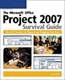 The Microsoft Office Project 2007 Survival