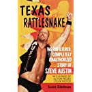 Texas Rattlesnake: The Unfiltered, Completly Unauthorized Story of Steve Austin