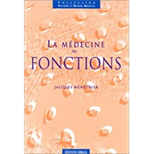 la medecine des fonctions 2e ed.
