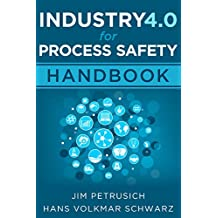 Industry 4.0 For Process Safety