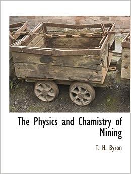 Utorrent Español Descargar The Physics And Chamistry Of Mining Gratis PDF