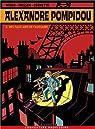 Alexandre Pompidou, Tome 2 : Des faux airs de faussaire par Cornette