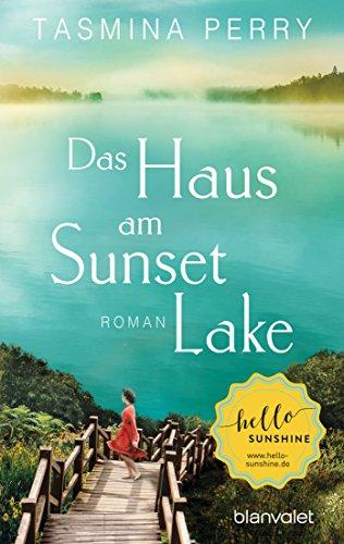 Das Haus am Sunset Lake: Roman (German Edition)