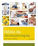 capa de A Bíblia da Aromaterapia