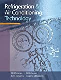 Bundle: Refrigeration and Air Conditioning Technology, 6th + Lab Manual + WebTutor(TM) on Angel Printed Access Card for C&P, Bill Whitman, Bill Johnson, John Tomczyk, Eugene Silberstein, 1111417970