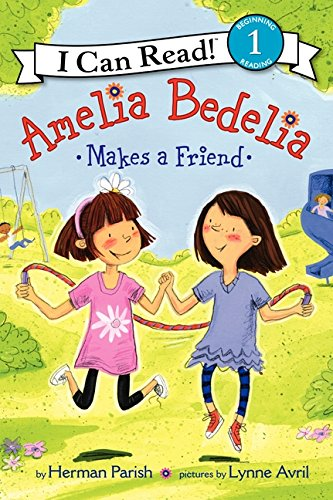 Amelia Bedelia Makes a Friend (I Can Read Level 1) -