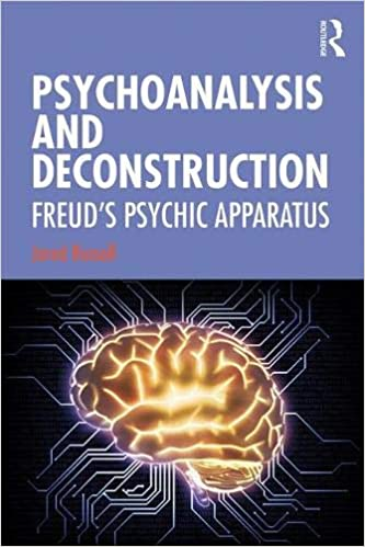psychoanalysis and deconstruction: freud's psychic apparatus 1st edition