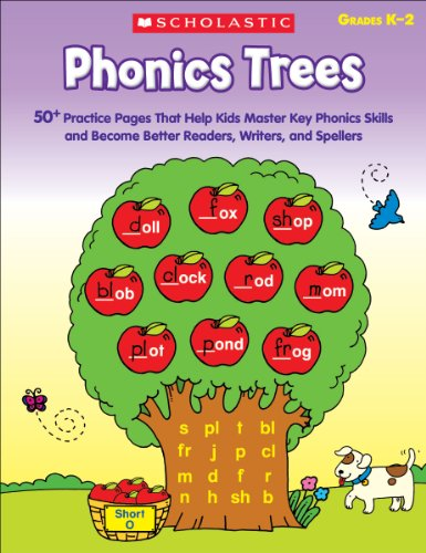 Phonics Trees: 50+ Practice Pages That Help Kids Master Key Phonics Skills and Become Better Readers, Writers, And Spell