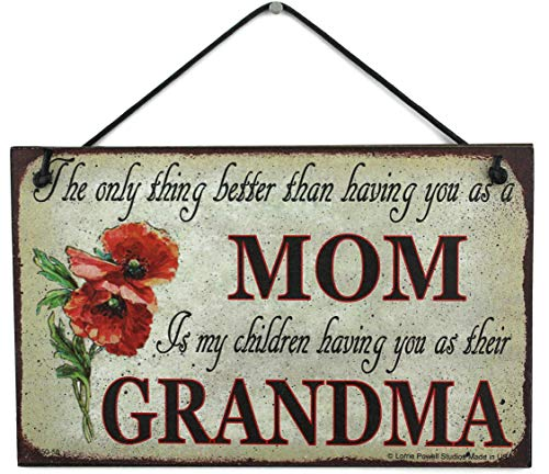 """Vintage Style Sign with Poppy Flower Saying, """"The only thing better than having you as a MOM is my children having you as their GRANDMA"""" Decorative Fun Universal Household Signs (5x8)"""