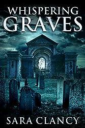 Whispering Graves (Banshee Book 2)