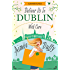 Deliver to Dublin...With Care (Summer Flings, Book 7)