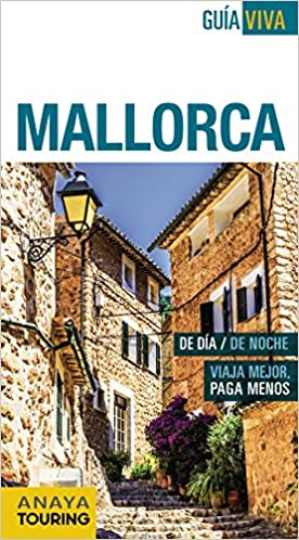Mallorca (Guía Viva - España): Amazon.es: Anaya Touring, Vela Lozano, Antonio, Rayó Ferrer, Miquel: Libros