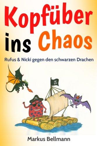 Rufus & Nicki gegen den schwarzen Drachen: Kopfüber ins Chaos-Serie Band 2 (Kopfber ins Chaos)