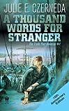 A Thousand Words for Stranger, Julie E. Czerneda, 0756404584