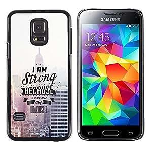 Caucho caso de Shell duro de la cubierta de accesorios de protección BY RAYDREAMMM - Samsung Galaxy S5 Mini, SM-G800, NOT S5 REGULAR! - I Am Strong Because I Know