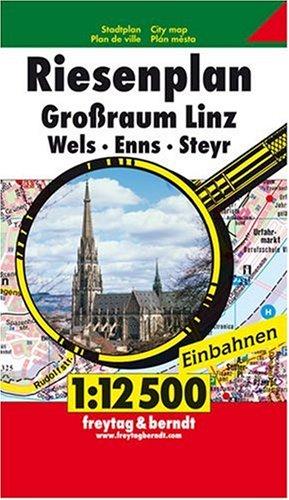 Freytag Berndt Stadtpläne, Riesenplan Großraum Linz - Wels - Enns - Steyr 1:12.500
