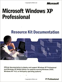 Microsoft® Windows® XP Professional Resource Kit Documentation Download