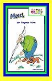 Matti, der Fliegende Wurm, Sieglinde Breitschwerdt, 1497570077