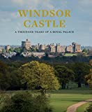 img - for Windsor Castle: A Thousand Years of a Royal Palace book / textbook / text book