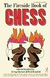 Fireside Book Of Chess-Irving Chernev Fred Reinfeld
