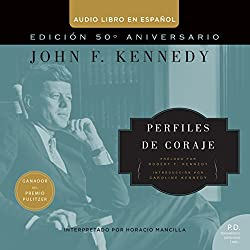 Perfiles de Coraje [Profiles in Courage]