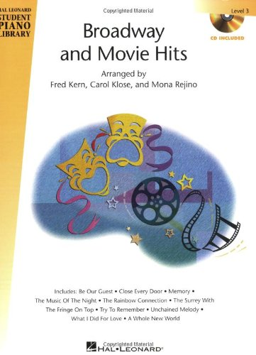 Broadway and Movie Hits - Level 3 - Book/CD Pack: Hal Leonard Student Piano Library (Hal Leonard Student Piano Library (Songbooks))