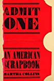img - for Admit One: An American Scrapbook (Pitt Poetry Series) book / textbook / text book