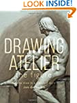 Drawing Atelier - The Figure: How to...