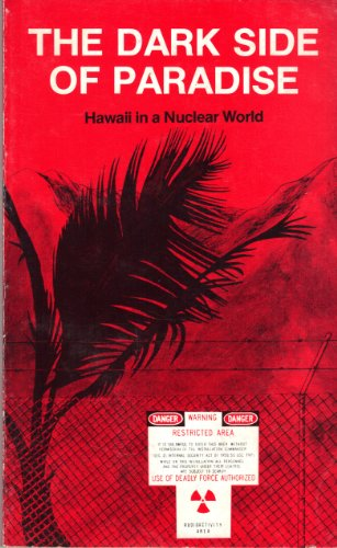 The Dark Side of Paradise Hawaii in a Nuclear World