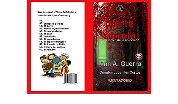 49 (Los MIL y un DIAS: Cuentos Juveniles Cortos nº 5) (Spanish Edition) eBook: Ms. Ann A. Guerra, Daniel Guerra: Kindle Store