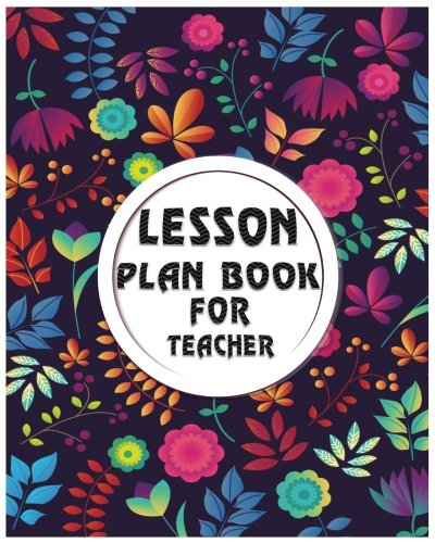 Lesson Plan Book For Teachers: Weekly Schedule & Lesson Planner Creative Teaching Press Teacher Lesson Planner