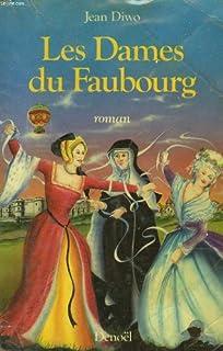 Les dames du faubourg [01], Diwo, Jean
