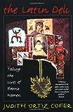 The Latin Deli, Judith Ortiz Cofer, 0393313131