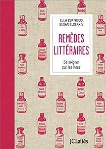 Remèdes littéraires par Berthoud
