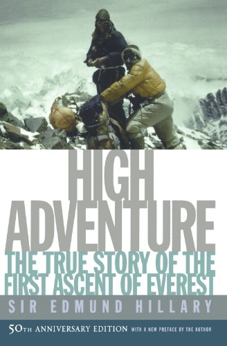 high-adventure-the-true-story-of-the-first-ascent-of-everest