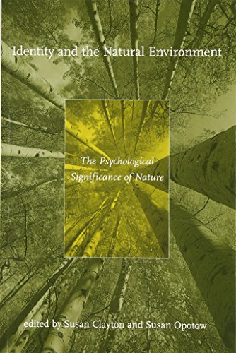 Identity and the Natural Environment: The Psychological Significance of Nature (The MIT Press)
