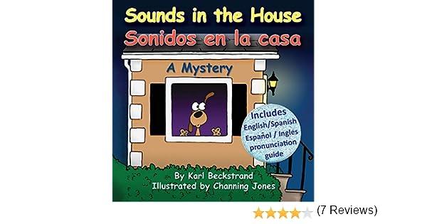 Sounds in the House - Sonidos en la casa: A Mystery Mini-mysteries for Minors: Amazon.es: Beckstrand, Karl, Jones, Channing: Libros en idiomas extranjeros