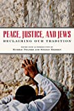 Peace, Justice, and Jews, , 1933480157