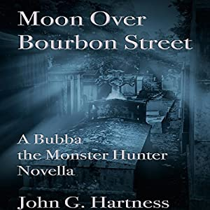 A Bubba the Monster Hunter Novella - John G. Hartness