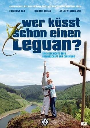 Cover Wer küsst schon einen Leguan - Anders cool! Burschenkino