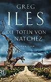 Die Toten von Natchez: Thriller