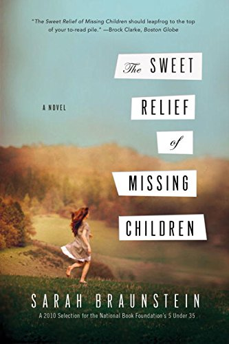 Download The Sweet Relief of Missing Children: A Novel ebook