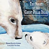 The Night of the Great Polar Bear: 3 Things We Need to Achieve Our Dreams