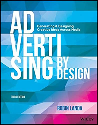 Advertising by design generating and designing creative ideas advertising by design generating and designing creative ideas across media 3rd edition fandeluxe Gallery