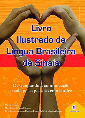 Livro ilustrado de língua brasileira de sinais vol.2: Desvendando a comunicação usada pelas pessoas com surdez: Volume 2