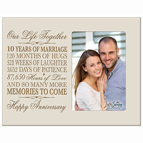 Ten year anniversary gift her him couple Custom Engraved 10th year wedding celebration for husband wife girlfriend boyfriend frame holds 4x6 photo by LifeSong Milestones (Ivory) by LifeSong Milestones